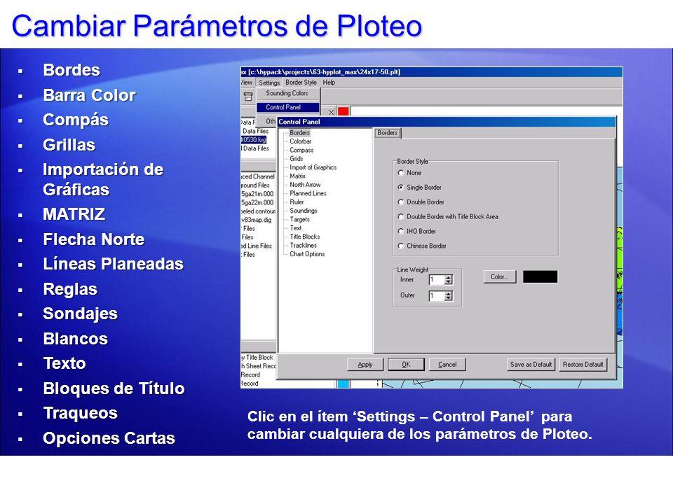 Panel de Control - Bordes Escoja: Estilo BordeEstilo Borde Grosor LíneaGrosor Línea Color BordeColor Borde