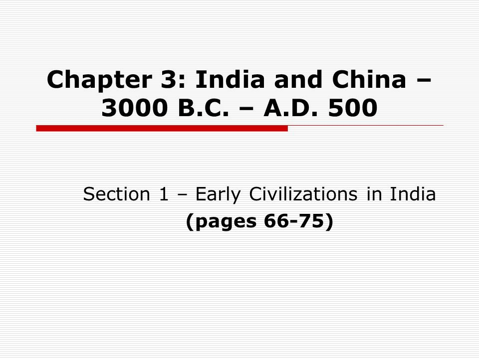 Indus Civilization and Trade (p 68) 1.What were the dominant physical characteristics of the Indus Valley Civilization.