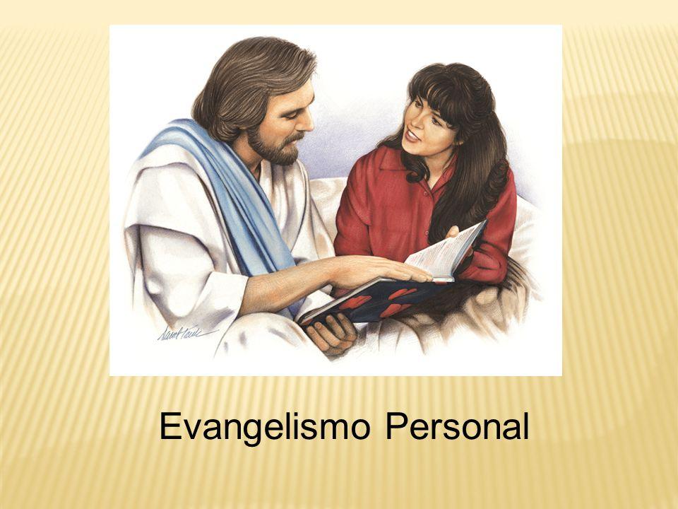 El evangelismo personal se lleva a cabo sin la intervención de barreras tales como púlpitos, pantallas de televisión o distancia El testigo es más vulnerable y a la vez más eficaz.