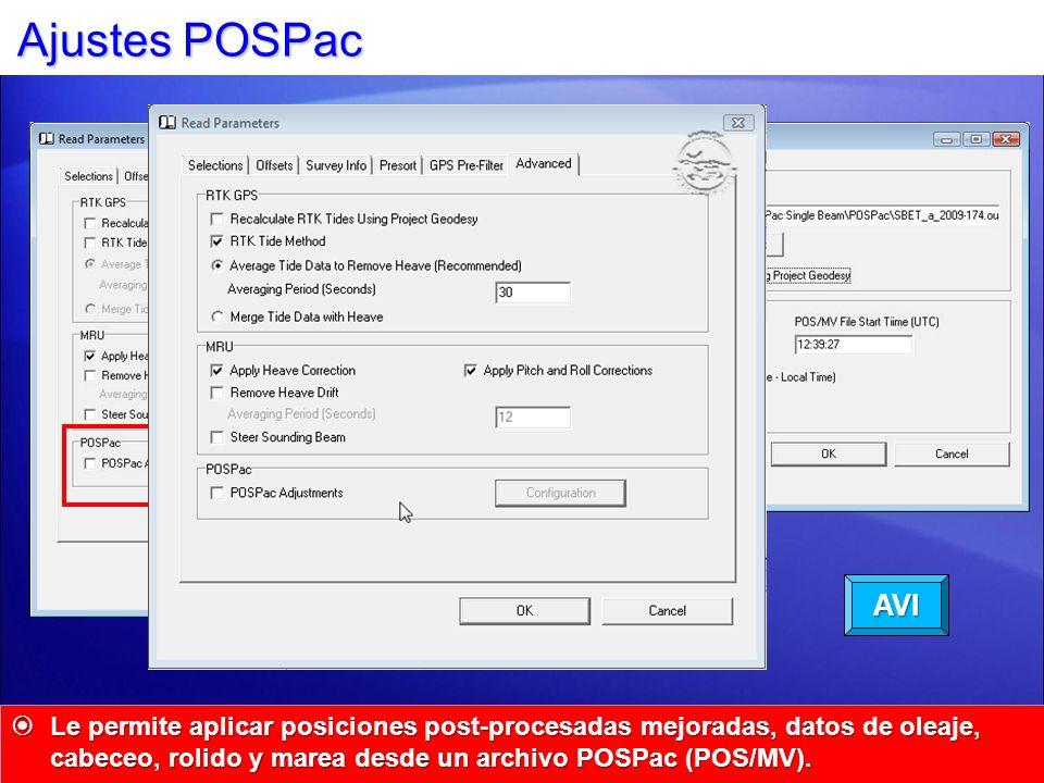 Ajustes POSPac Le permite aplicar posiciones post-procesadas mejoradas, datos de oleaje, cabeceo, rolido y marea desde un archivo POSPac (POS/MV). Le