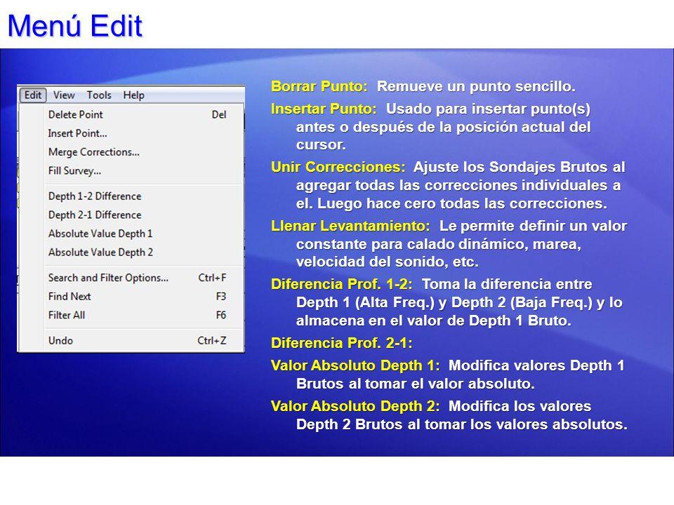Menú Edit Borrar Punto: Remueve un punto sencillo. Insertar Punto: Usado para insertar punto(s) antes o después de la posición actual del cursor. Unir