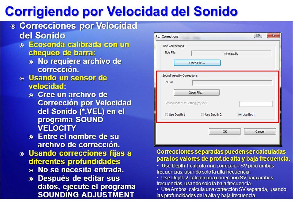 Corrigiendo por Velocidad del Sonido Correcciones por Velocidad del Sonido Correcciones por Velocidad del Sonido Ecosonda calibrada con un chequeo de