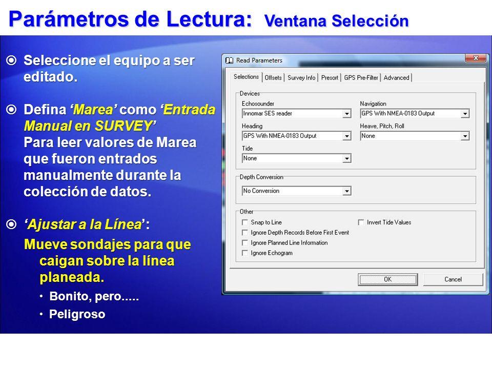 Parámetros de Lectura: Ventana Ofsets Cambiar Ófsets SOLO funciona cuando se leen archivos BRUTOS.