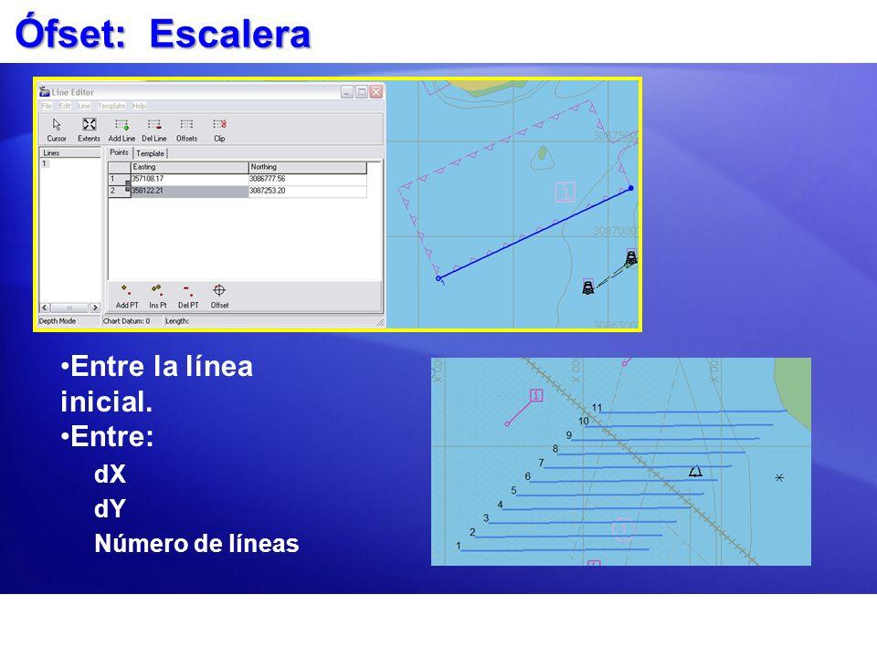 Ófset: Escalera Entre la línea inicial. Entre: dX dY Número de líneas