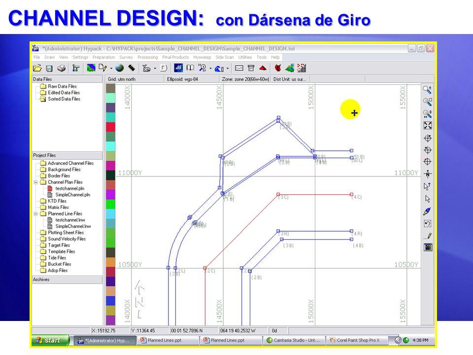 CHANNEL DESIGN: con Dársena de Giro