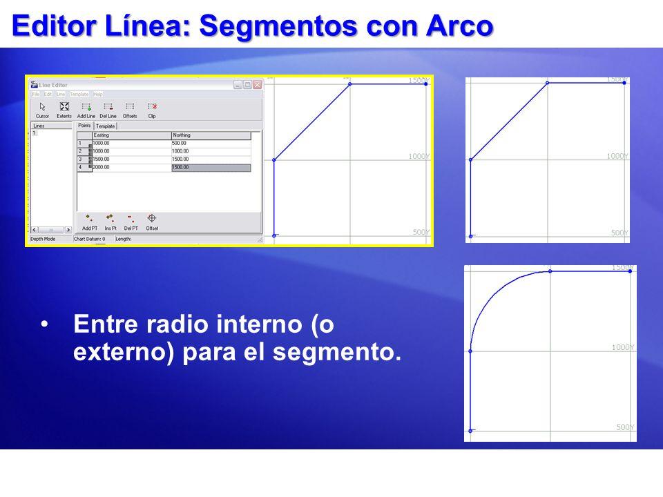 Editor Línea: Segmentos con Arco Entre radio interno (o externo) para el segmento.