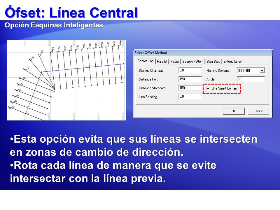 Ófset: Línea Central Opción Esquinas Inteligentes Esta opción evita que sus líneas se intersecten en zonas de cambio de dirección.Esta opción evita qu