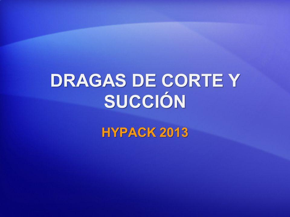 DRAGAS DE CORTE Y SUCCIÓN HYPACK 2013