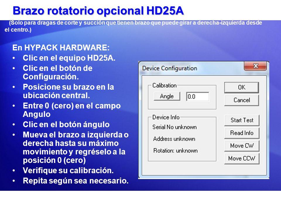Brazo rotatorio opcional HD25A Brazo rotatorio opcional HD25A (Solo para dragas de corte y succión que tienen brazo que puede girar a derecha-izquierd