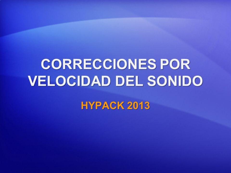 CORRECCIONES POR VELOCIDAD DEL SONIDO HYPACK 2013