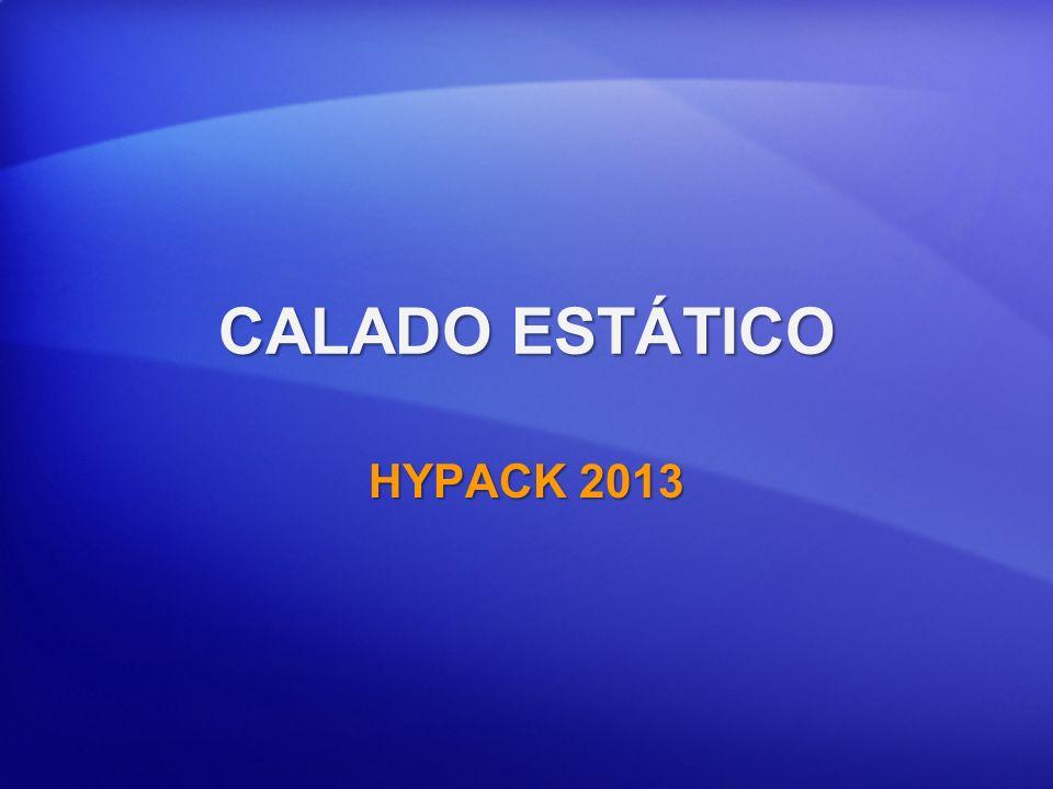 CALADO ESTÁTICO HYPACK 2013