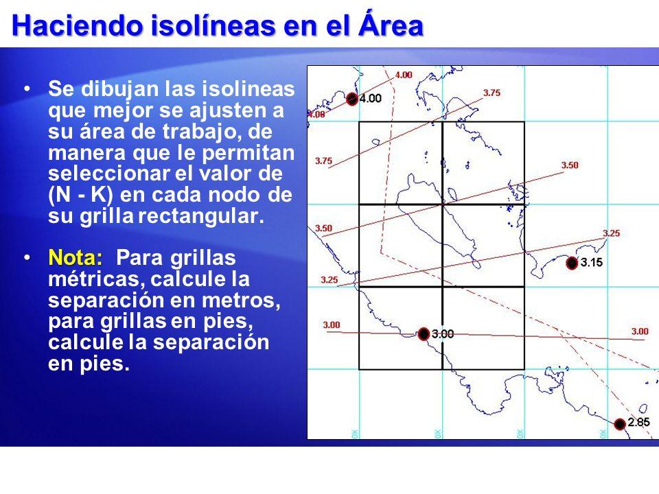 Haciendo isolíneas en el Área Se dibujan las isolineas que mejor se ajusten a su área de trabajo, de manera que le permitan seleccionar el valor de (N
