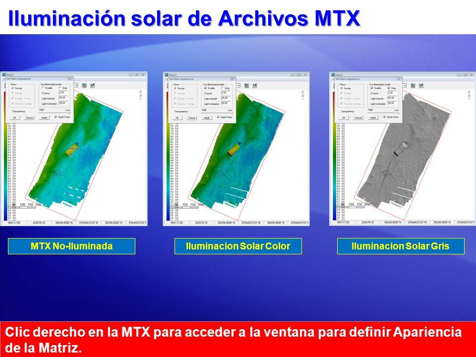 Iluminación solar de Archivos MTX MTX No-IluminadaIluminacion Solar ColorIluminacion Solar Gris Clic derecho en la MTX para acceder a la ventana para