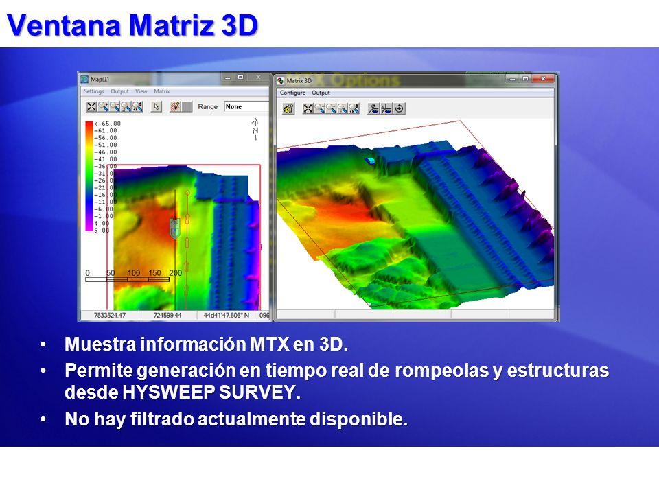 Ventana Matriz 3D Muestra información MTX en 3D.Muestra información MTX en 3D. Permite generación en tiempo real de rompeolas y estructuras desde HYSW