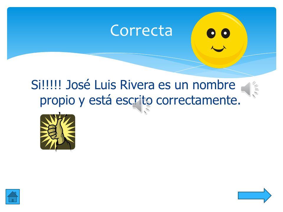 9.José Luis Rivera es un nombre __________ aa. propio bb. común cc. adjetivo Novena Pregunta