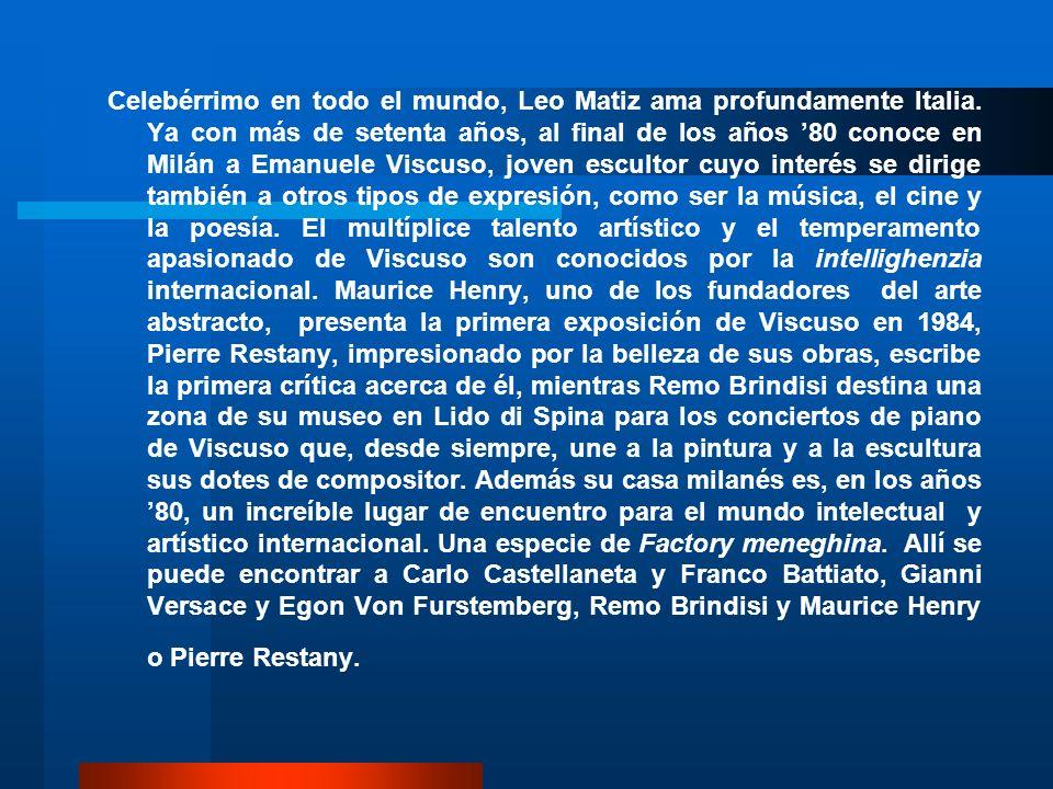 Leo Matiz, como recuerda su hija Alejandra, que lo había presentado al escultor, queda muy impresionado por Viscuso y le propone inmediatamente una colaboración artística.