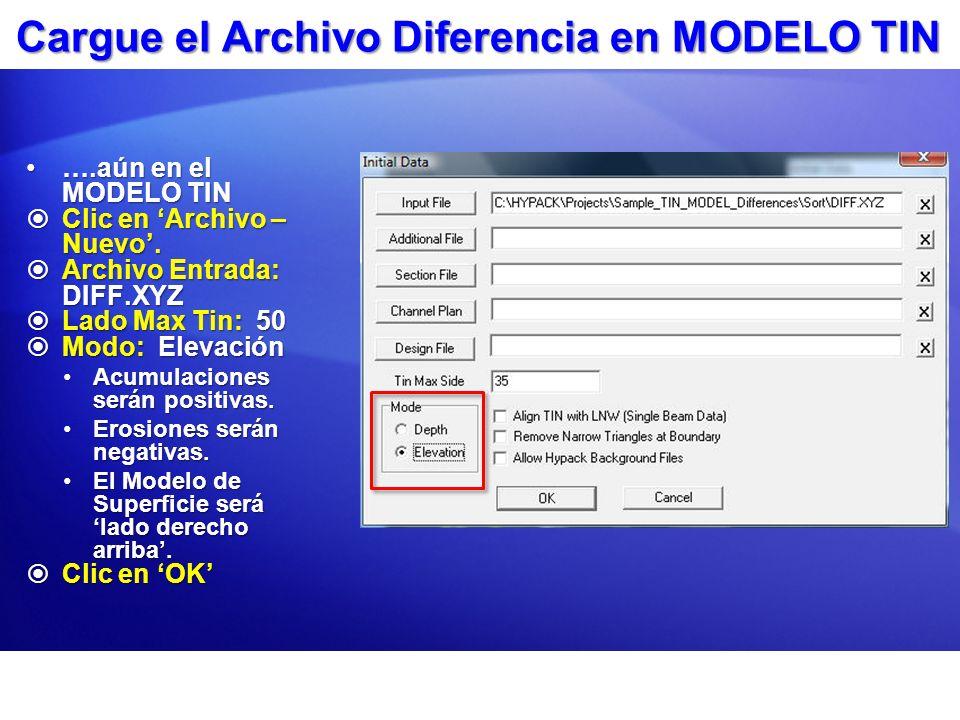 Cargue el Archivo Diferencia en MODELO TIN ….aún en el MODELO TIN….aún en el MODELO TIN Clic en Archivo – Nuevo. Clic en Archivo – Nuevo. Archivo Entr