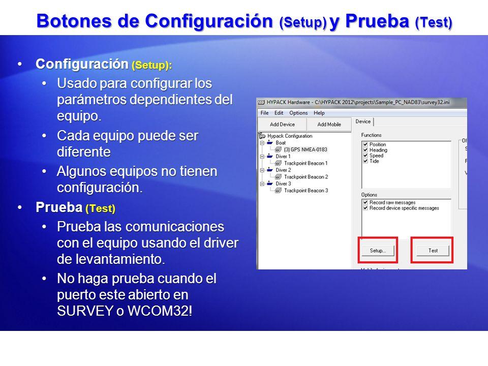 Botones de Configuración (Setup) y Prueba (Test) Configuración (Setup):Configuración (Setup): Usado para configurar los parámetros dependientes del eq
