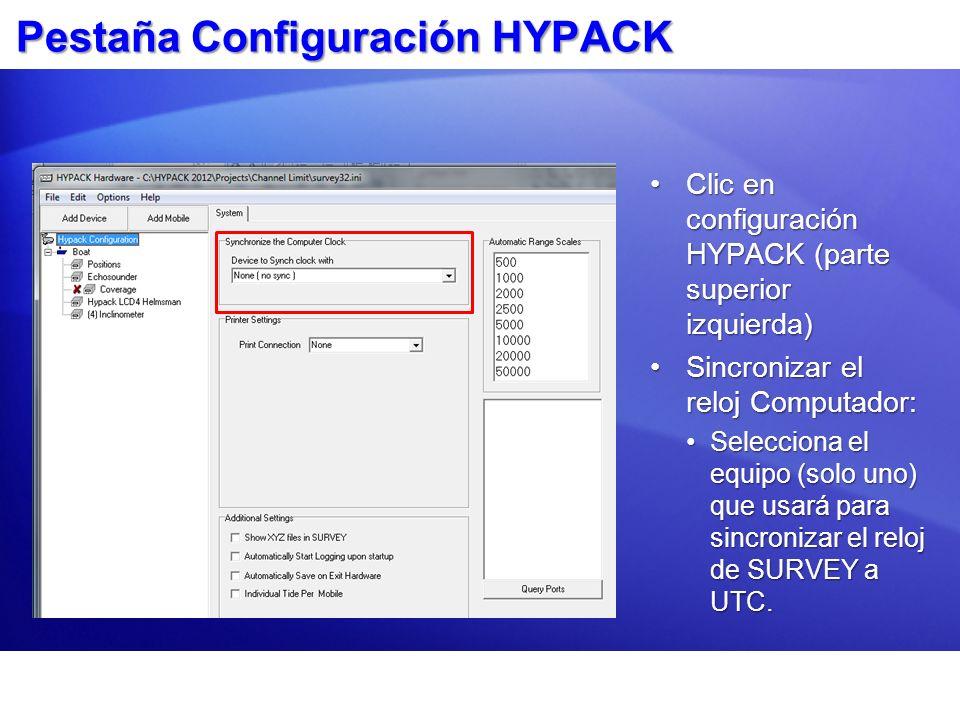 Pestaña Configuración HYPACK Clic en configuración HYPACK (parte superior izquierda)Clic en configuración HYPACK (parte superior izquierda) Sincroniza
