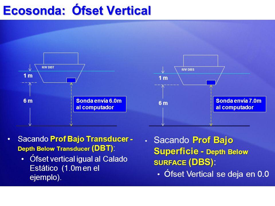 Ecosonda: Ófset Vertical Prof Bajo Transducer - Depth Below Transducer (DBT)Sacando Prof Bajo Transducer - Depth Below Transducer (DBT): Ófset vertica