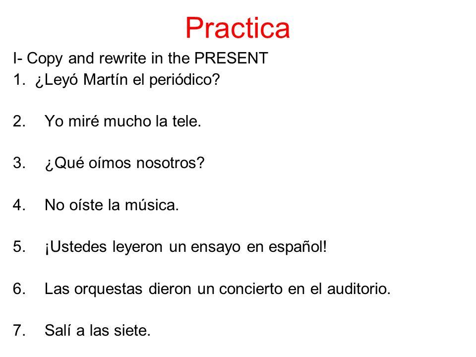 II- Copy and respond in full Spanish sentences.1.¿Asistieron ustedes al concierto de Maná.
