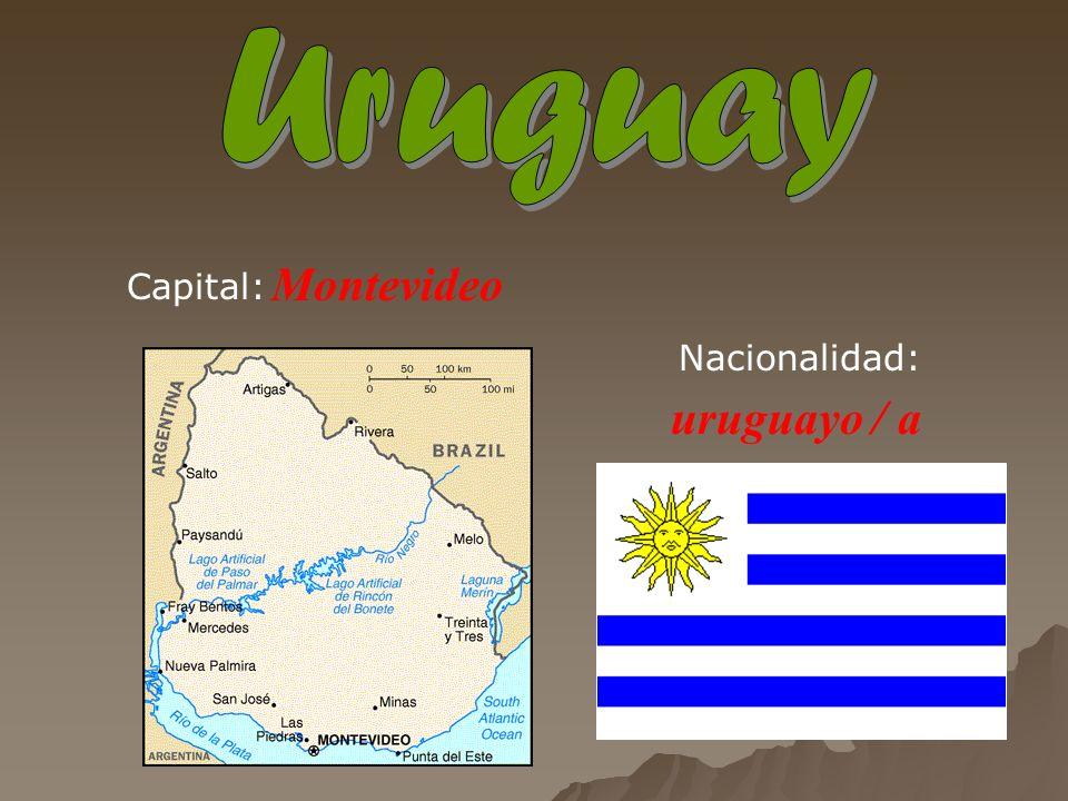 Montevideo uruguayo / a Capital: Nacionalidad: