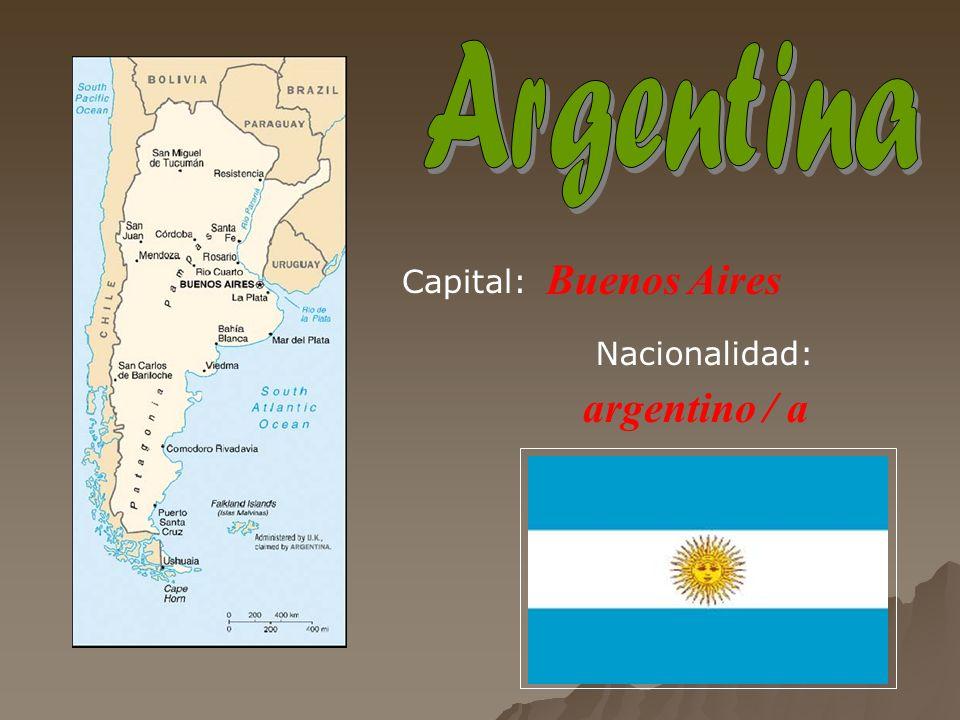 Buenos Aires argentino / a Capital: Nacionalidad: