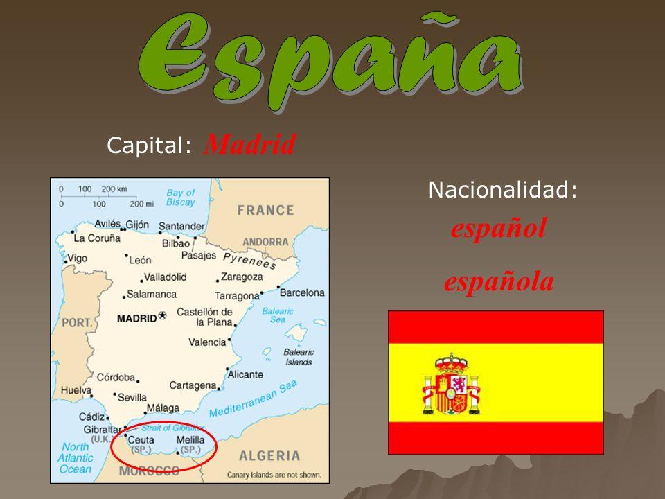 Madrid español española Capital: Nacionalidad: