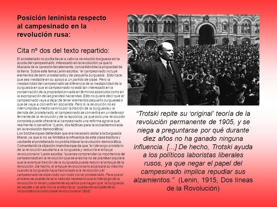 Trotski repite su original teoría de la revolución permanente de 1905, y se niega a preguntarse por qué durante diez años no ha ganado ninguna influen
