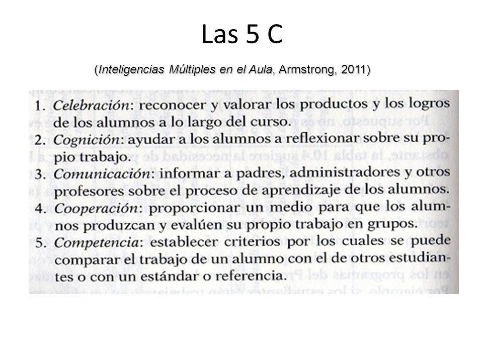 Las 5 C (Inteligencias Múltiples en el Aula, Armstrong, 2011)