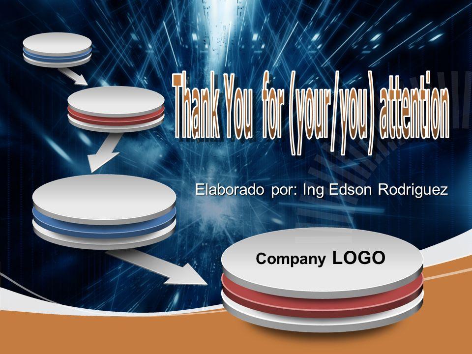 Company LOGO Elaborado por: Ing Edson Rodriguez