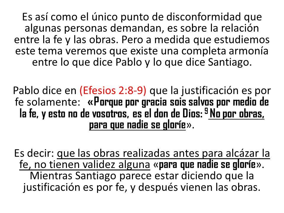 Este aparente problema es resuelto exactamente al examinar de qué estaba hablando Santiago.