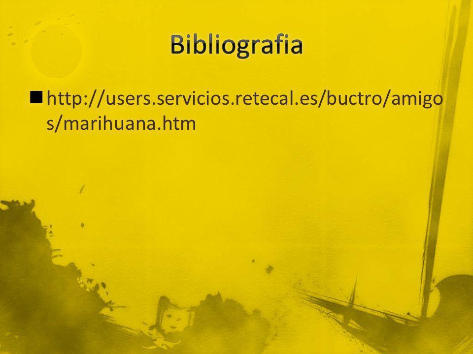 http://users.servicios.retecal.es/buctro/amigo s/marihuana.htm