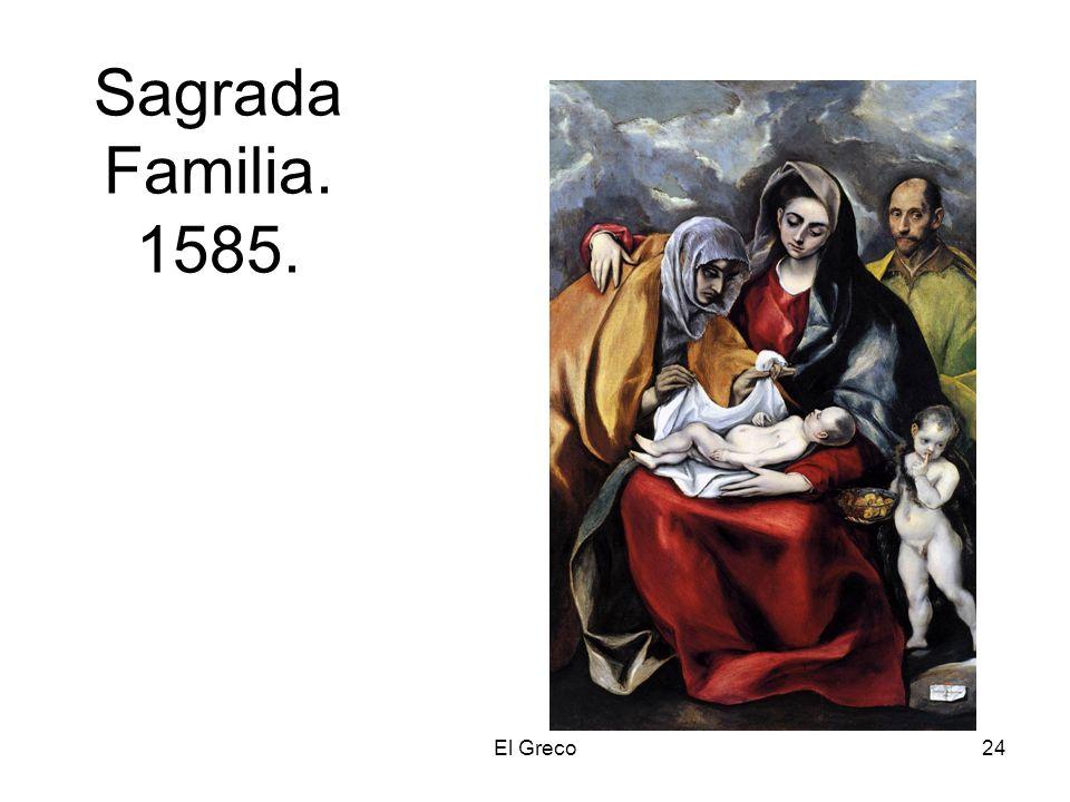 El Greco24 Sagrada Familia. 1585.
