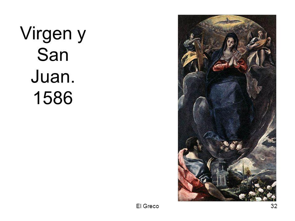 El Greco32 Virgen y San Juan. 1586