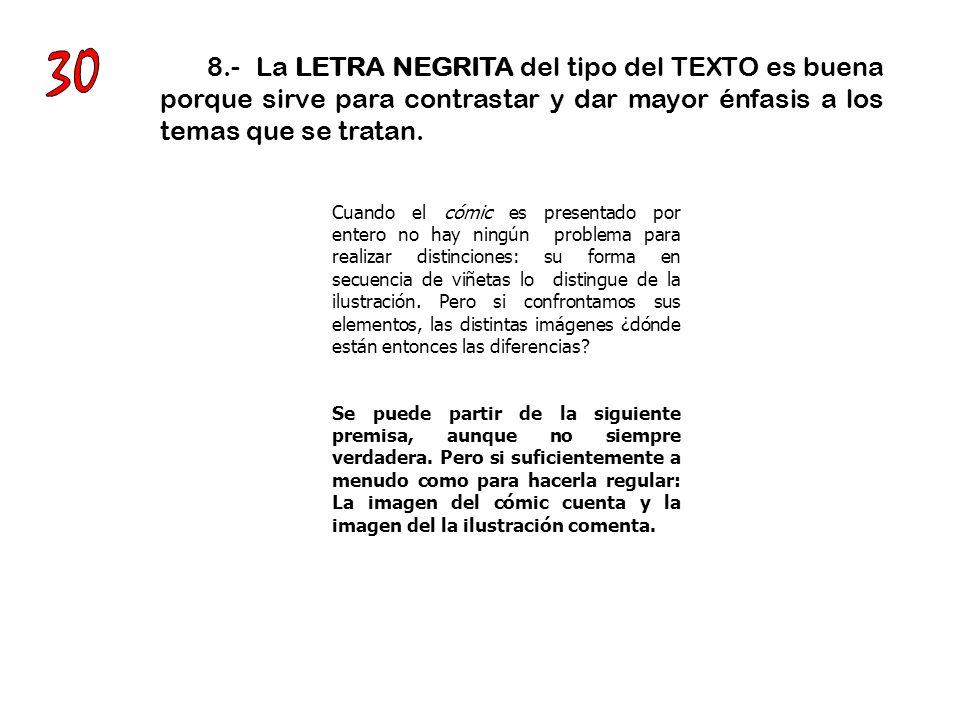 9.- No use demasiado tipos de letra en un solo texto.
