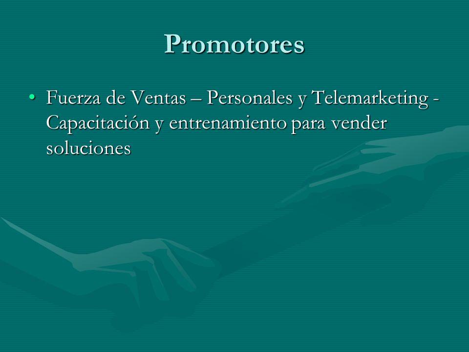 Promotores Fuerza de Ventas – Personales y Telemarketing - Capacitación y entrenamiento para vender solucionesFuerza de Ventas – Personales y Telemark