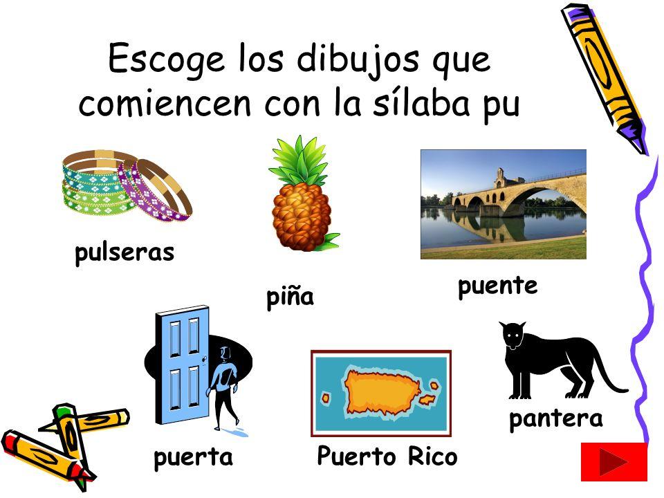 Escoge los dibujos que comiencen con la sílaba po película potepollito pecera Pop corn pesos