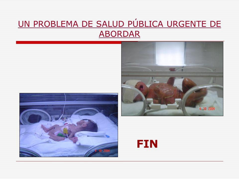 UN PROBLEMA DE SALUD PÚBLICA URGENTE DE ABORDAR FIN
