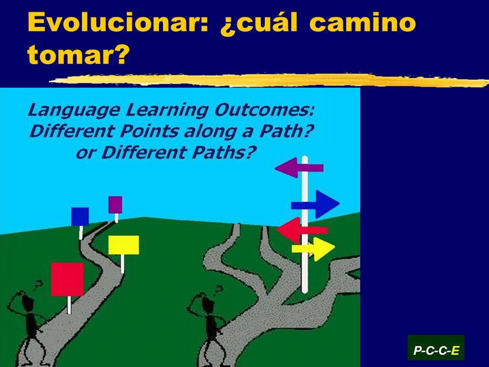 Evolucionar: ¿cuál camino tomar? P-C-C-E