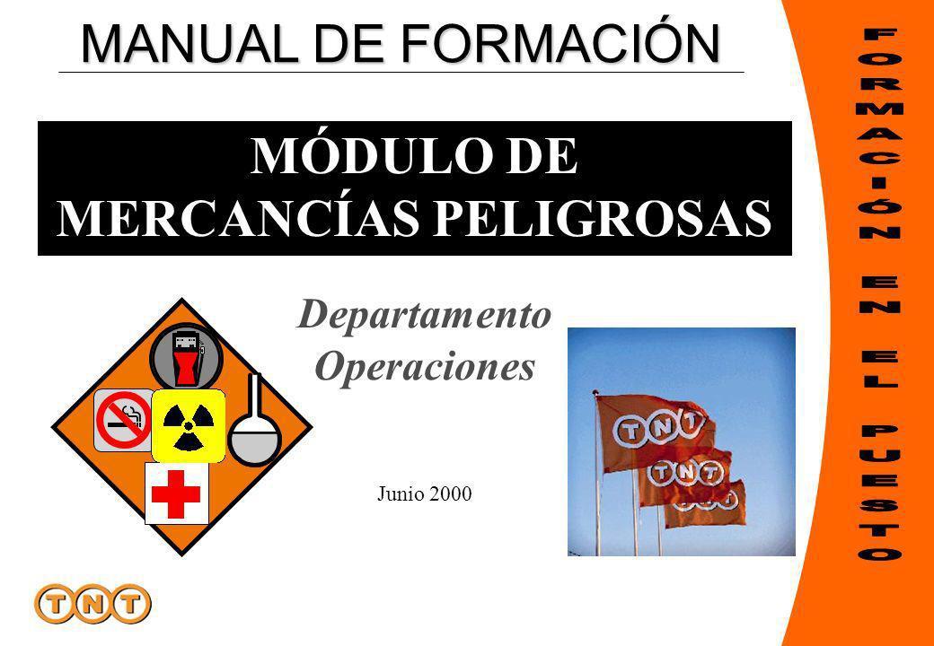 MANUAL DE FORMACIÓN MÓDULO DE MERCANCÍAS PELIGROSAS Departamento Operaciones Junio 2000