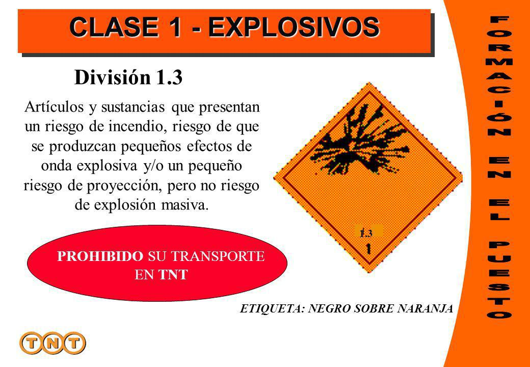 Artículos y sustancias que presentan un riesgo de incendio, riesgo de que se produzcan pequeños efectos de onda explosiva y/o un pequeño riesgo de proyección, pero no riesgo de explosión masiva.