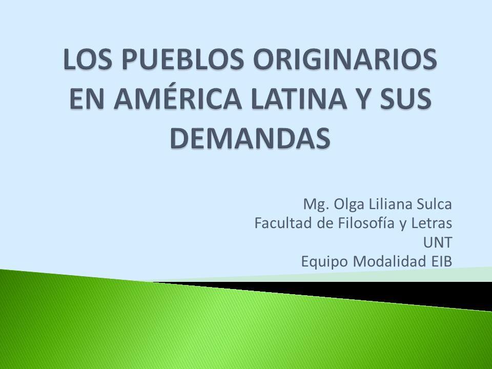 Mg. Olga Liliana Sulca Facultad de Filosofía y Letras UNT Equipo Modalidad EIB