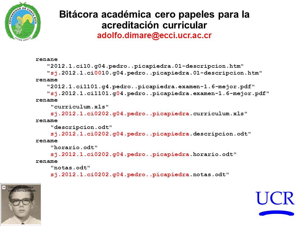 UCR Bitácora académica cero papeles para la acreditación curricular adolfo.dimare@ecci.ucr.ac.cr renane