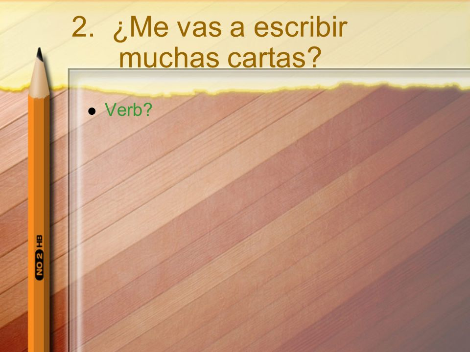 Verb.give what. Muchos abrazos is our DO give to whom.
