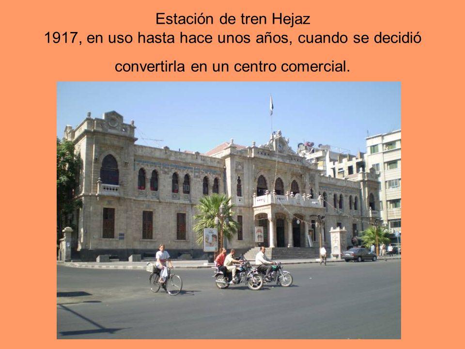 Estación de tren Hejaz 1917, en uso hasta hace unos años, cuando se decidió convertirla en un centro comercial.
