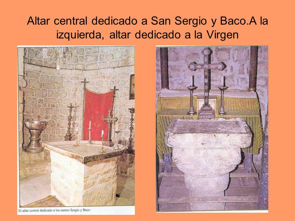 Altar central dedicado a San Sergio y Baco.A la izquierda, altar dedicado a la Virgen