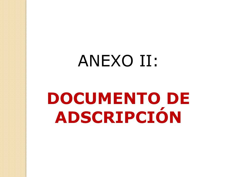 ANEXO II: DOCUMENTO DE ADSCRIPCIÓN