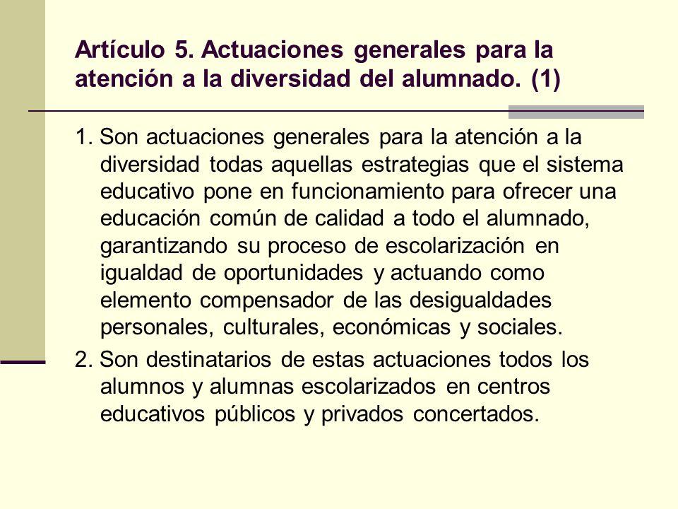 Artículo 5.Actuaciones generales para la atención a la diversidad del alumnado.
