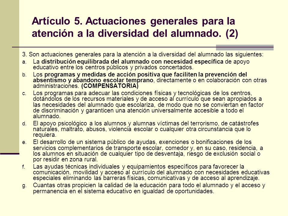Artículo 6.Medidas de apoyo ordinario.(1) 1.
